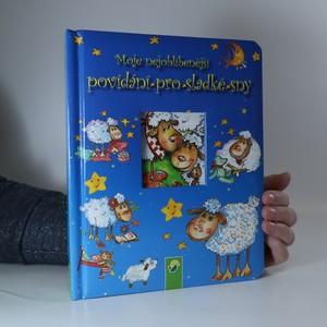 náhled knihy - Moje nejoblíbenější povídání pro sladké sny