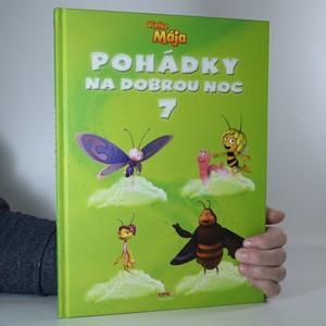náhled knihy - Pohádky na dobrou noc 7 : včelka Mája