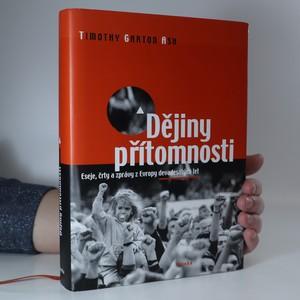náhled knihy - Dějiny přítomnosti : eseje, črty a zprávy z Evropy devadesátých let