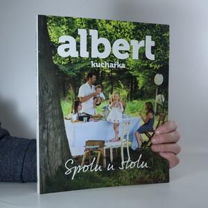 náhled knihy - Albert kuchařka : spolu u stolu