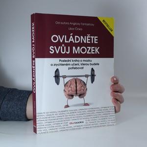 náhled knihy - Ovládněte svůj mozek : poslední kniha o mozku a zrychleném učení, kterou budete potřebovat