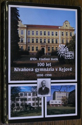 náhled knihy - 100 let Klvaňova gymnázia v Kyjově 1898-1998