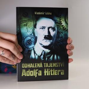 náhled knihy - Odhalená tajemství Adolfa Hitlera