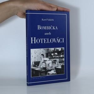 náhled knihy - Bombička aneb Hotelováci (Věnování autora)