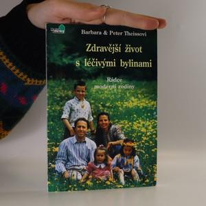náhled knihy - Zdravější život s léčivými bylinami