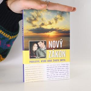 náhled knihy - Nový zákon. Poselství, které dává životu smysl.