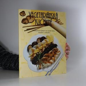 náhled knihy - Vegetariánská kuchyně : inspirativní nápady na hlavní jídla, svačiny a zákusky
