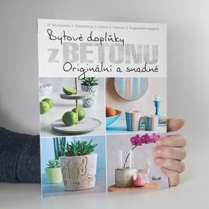 náhled knihy - Bytové doplňky z betonu : originální a snadné