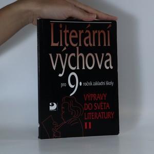 náhled knihy - Literární výchova pro 9. ročník základní školy. Výpravy do světa literatury II.