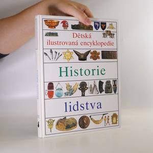 náhled knihy - Dětská ilustrovaná encyklopedie III. Historie lidstva.