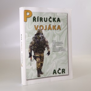 náhled knihy - Příručka vojáka AČR. IV. Vydání