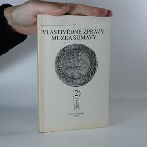 náhled knihy - Vlastivědné zprávy muzea Šumavy č. 2 1990