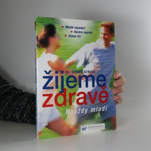 náhled knihy - Žijeme zdravě : navždy mladí