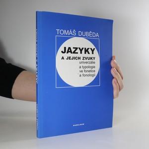náhled knihy - Jazyky a jejich zvuky. Univerzálie a typologie ve fonetice a fonologii