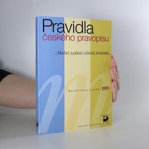 náhled knihy - Pravidla českého pravopisu. Školní vydání včetně Dodatku