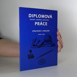 náhled knihy - Diplomová (seminární, bakalářská, absolventská) práce. Zpracování a obhajoba