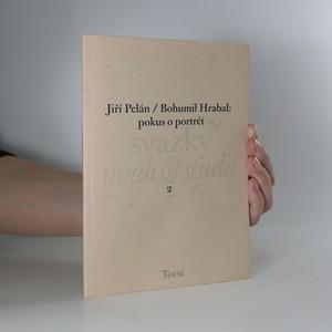 náhled knihy - Bohumil Hrabal. Pokus o portrét