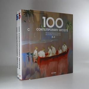 náhled knihy - 100 contemporary artists. 100 zeitgenössische Künstler. 100 artistes contemporains.