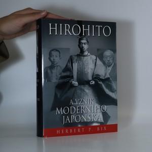 náhled knihy - Hirohito a vznik moderního Japonska