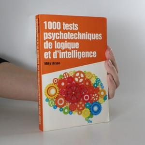 náhled knihy - 1000 tests psychotechniques de logique et d´intelligence