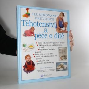 náhled knihy - Těhotenství a péče o dítě. Ilustrovaný průvodce