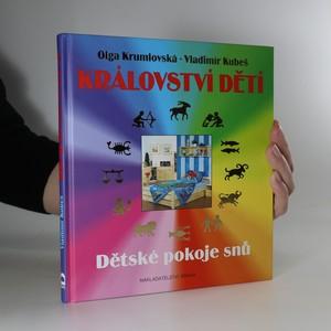 náhled knihy - Království dětí. Dětské pokoje snů