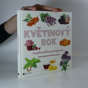 náhled knihy - Květinový rok : kouzelná rostlina pro každý měsíc