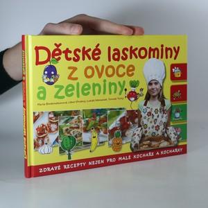 náhled knihy - Dětské laskominy z ovoce a zeleniny : zdravé recepty nejen pro malé kuchaře a kuchařky