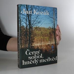 náhled knihy - Černý sobol, hnědý medvěd. Příběh z bajkalské tajgy