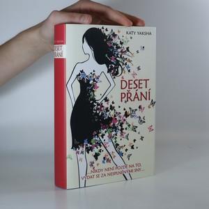 náhled knihy - Deset přání. ...nikdy není pozdě na to, vydat se za nesplněnými sny...