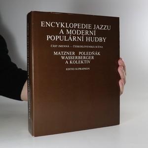 náhled knihy - Encyklopedie jazzu a moderní populární hudby III. Část jmenná. Československá scéna - osobnosti a soubory