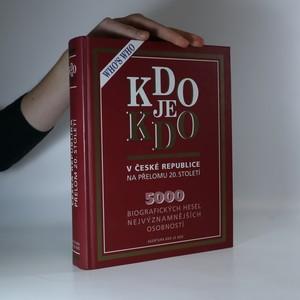 náhled knihy - Kdo je kdo v České republice na přelomu 20. století