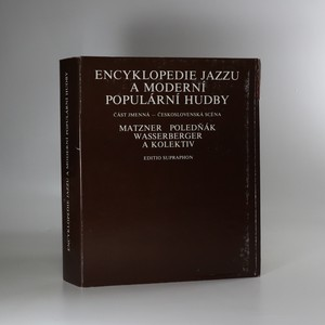 náhled knihy - Encyklopedie jazzu a moderní populární hudby. Část jmenná. Československá scéna