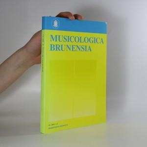 náhled knihy - Musicologica Brunensia. Stanislavu Tesařovi k 70. narozeninám = Stanislav Tesař at 70 (ročník 45, 2010, číslo 1-2)