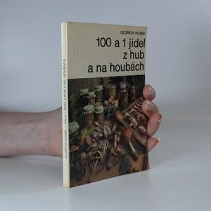 náhled knihy - 100 a 1 jídel z hub a na houbách