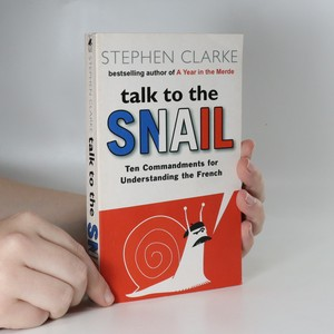 náhled knihy - Talk to the snail. Commandments for understanding the French