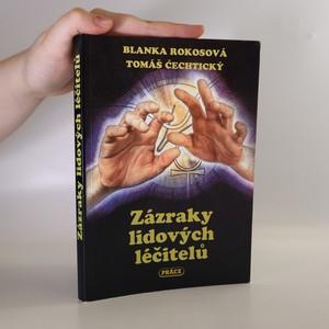 náhled knihy - Zázraky lidových léčitelů