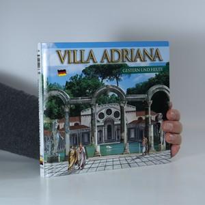 náhled knihy - Villa d´Este gestern und heute. Villa Adriana gestern und heute
