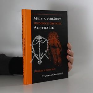 náhled knihy - Mýty a pohádky původních obyvatel Austrálie : příběhy doby snů