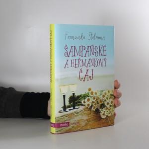 náhled knihy - Šampaňské a heřmánkový čaj