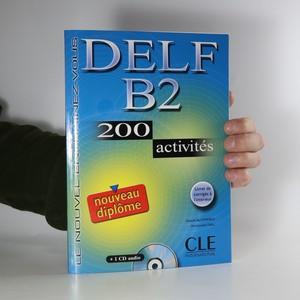 náhled knihy - DELF B2. 200 activités (+ CD)