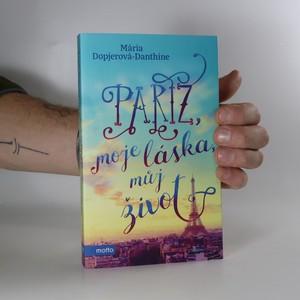 náhled knihy - Paříž, moje láska, můj život