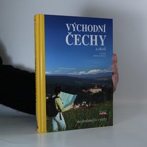 náhled knihy - Východní Čechy a okolí. Nejkrásnější výlety