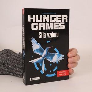 náhled knihy - Síla vzdoru : Hunger games