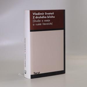 náhled knihy - Z druhého břehu : (studie a eseje o ruské literatuře)