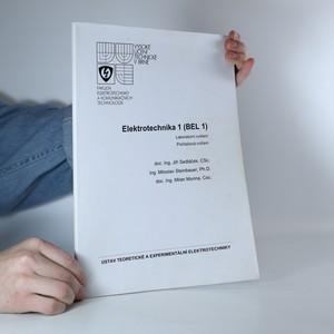 náhled knihy - Elektrotechnika 1 (BEL 1) : laboratorní cvičení, počítačová cvičení