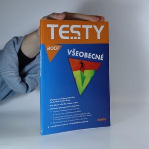 náhled knihy - Testy všeobecné 2007