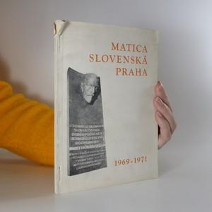 náhled knihy - Matica slovenská Praha 1969-1971 (slovensky)