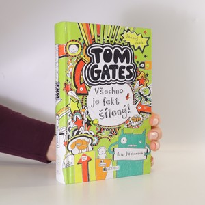 náhled knihy - Všechno je fakt šílený! Úžasný deník - Tom Gates