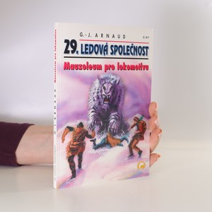 náhled knihy - Mauzoleum pro lokomotivu. Ledová společnost. 29